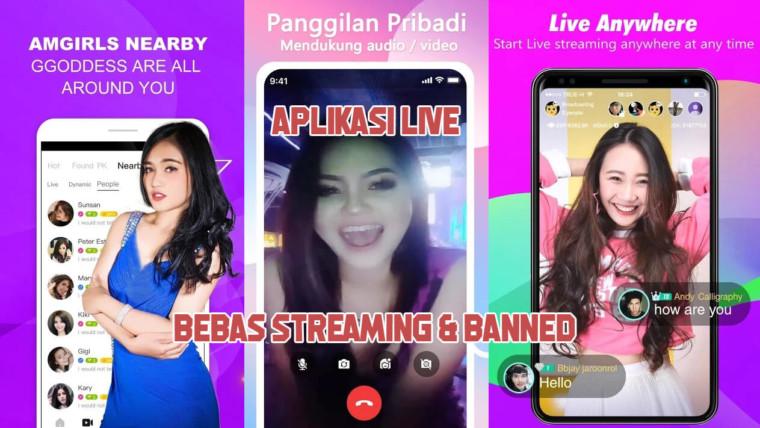 Aplikasi live yang bebas streaming dan banned terlaris